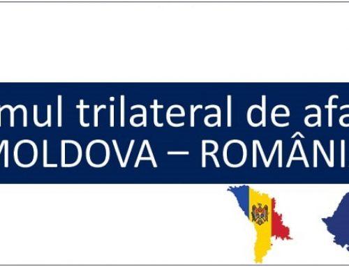 Vă invităm la ediția a III-a a Forumului de Afaceri Trilateral Republica Moldova – România – Ucraina